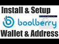Boolberry Wallet - Install Setup Address Creation & Add Seed Nodes