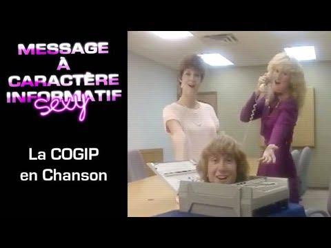 3 - Message à Caractère Informatif Sexy : La COGIP en chanson