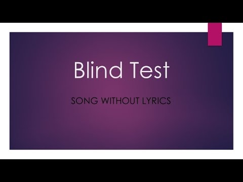 Blind Test Instrumental Version - 40 questions with answer
