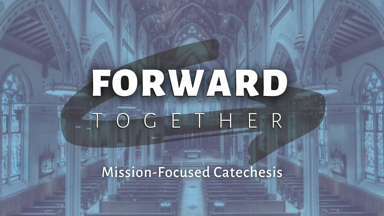Mission Focused Catechesis
