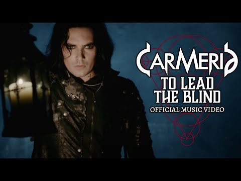 CARMERIA - To Lead the Blind (Official Video)