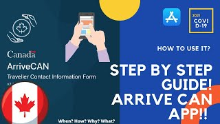 ARRIVE CAN APP! STEP BY STEP GUIDE ! HOW TO USE IT? TUTORIAL 2021! Canada! COVID-19! screenshot 1