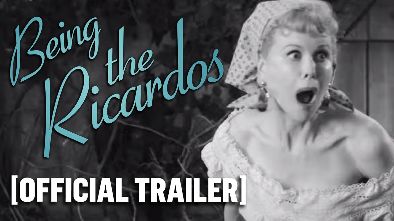 Being the Ricardos - Official Trailer Starring Nicole Kidman and Javier Bardem