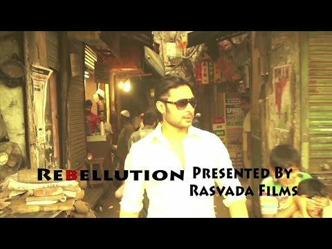 Rebellution Short Movie Full HD WOUNDED INDIA STARRING RISHABH JAIN