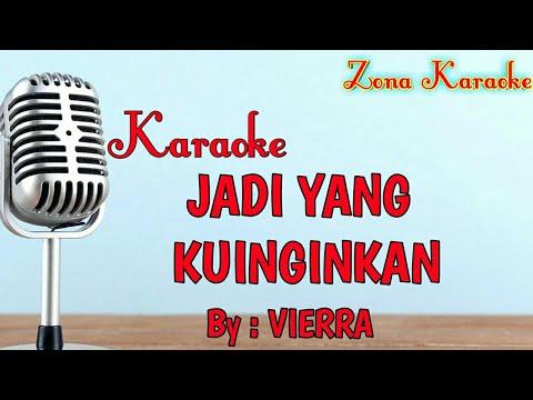 karaoke-jadi-yang-ku-inginkan-(vierra)
