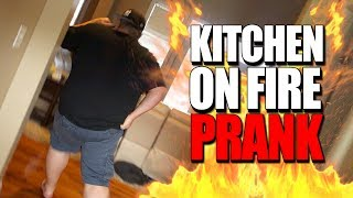 our kitchen is on fire prank