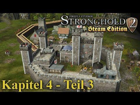 Kapitel 4: Der Bulle an der Grenze - Teil 3 - Stronghold 2 Steam Edition | Let's Play (German)