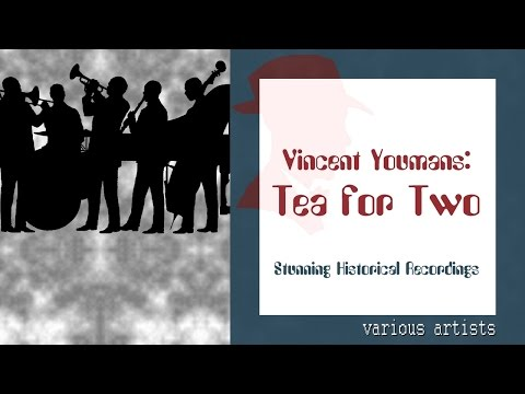Tea For Two - Various Artists