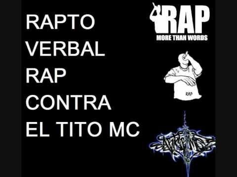 Download Rapto Verbal - Rap contra el Tito Mc [Con letra]