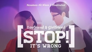 Boyfriend & Girlfriend, Stop! It's Wrong | Ustadh Nouman Ali Khan | illustrated