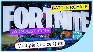 Q★ | FORTNITE - Battle Royale | MULTIPLE CHOICE QUIZ | Q-Star Quiz Channel