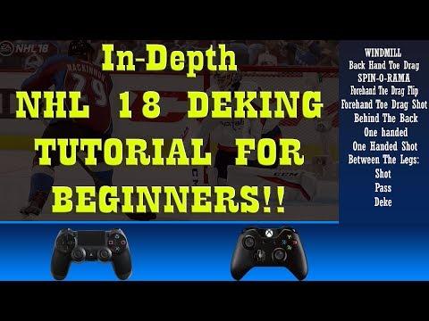 NHL 18 In Depth Deking Tutorial FOR BEGINNERS!