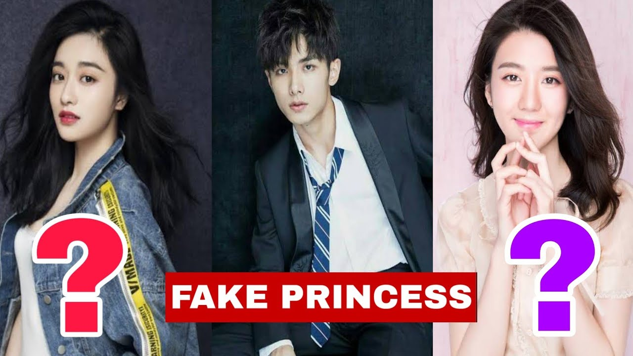 Download Chinese Drama   Fake Princess 2020   Cast Real Ages   FK creation