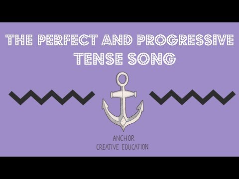 The Perfect and Progressive Tense Song