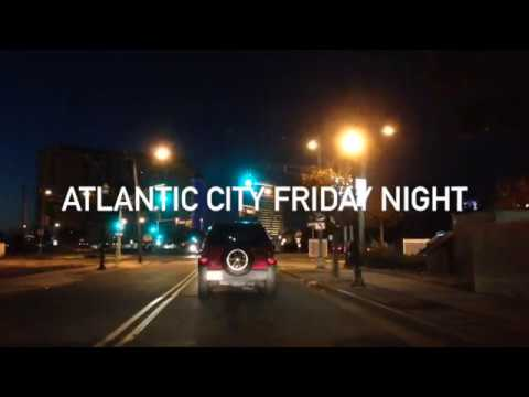 Atlantic City Friday Night