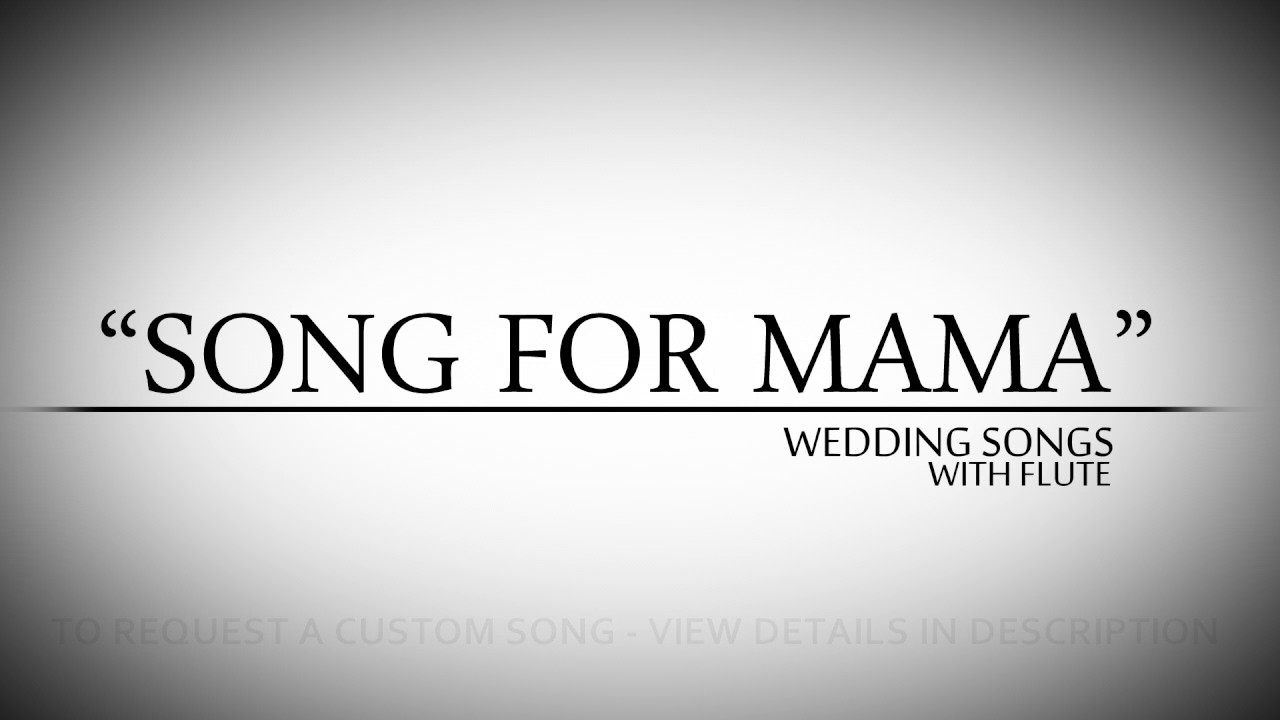Rb Wedding Songs.Boyz Ii Men Song For Mamma R B Wedding Songs With Flute Toronto