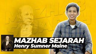 Mazhab Sejarah : Henry Sumner Maine