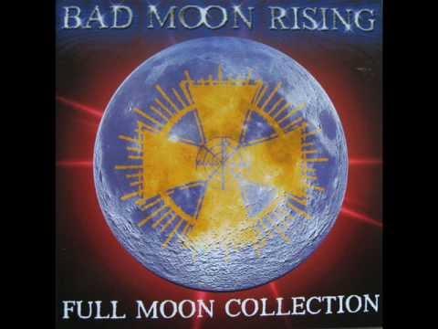 Bad Moon Rising : Full Moon Fever