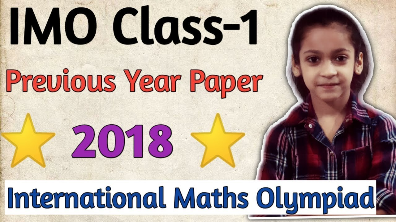IMO Class 1 Previous year Paper (2018-19)| Olympiad Exam #IMO #Class 1  #Set-A #2018-19