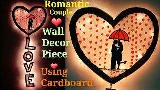 Romantic Couple Wall Decor Piece (Valentine Day Crafts) Using Cardboard