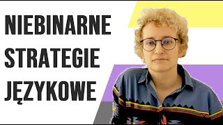 Strategie Językowe Osób Niebinarnych || #SłowaMająMoc || Akademia Tęczowa ||