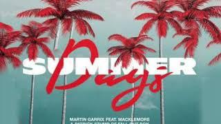 Martin Garrix feat  Macklemore & Patrick Stump of Fall Out Boy - Summer Days (RAFFA J Remix)