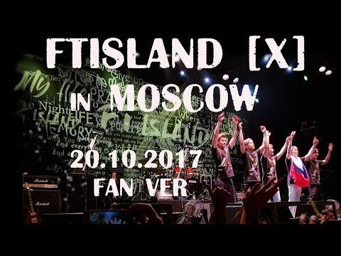 20.10.17 FTISLAND in Moscow (fan film) ENG SUB