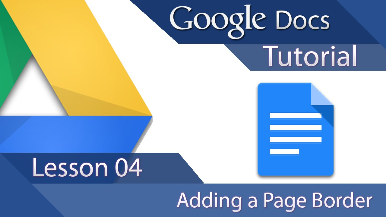 Google Docs Tutorial 04 How To Add A Page Border Youtube