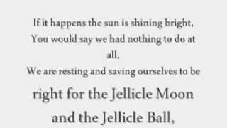 CATS [Original London Cast Recording]; The Jellicle Ball Lyrics