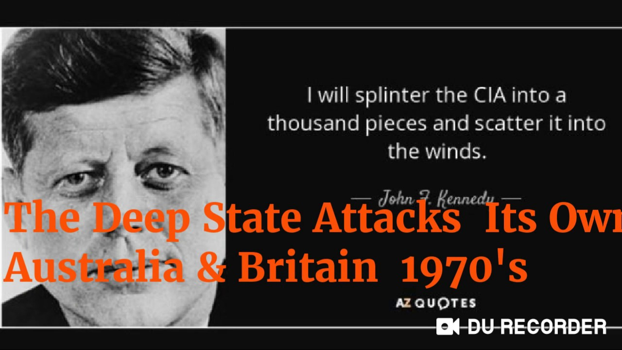 The Deep State Attacks Its OWN: Australia & Britain 1970's