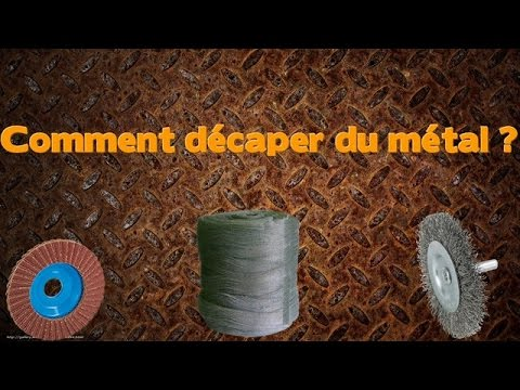 Comment Dcaper Du Mtal Rouiller  Youtube