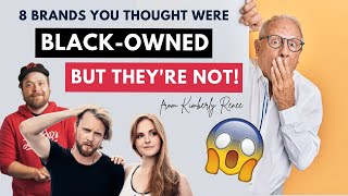 Top 8 Companies You Thought Were Black-Owned Businesses But Aren't