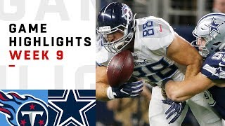 Titans vs. Cowboys Week 9 Highlights | NFL 2018