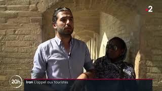Iran : l'appel aux touristes