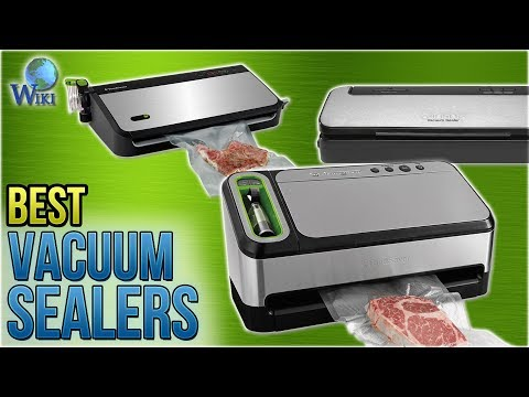 10 Best Vacuum Sealers 2018