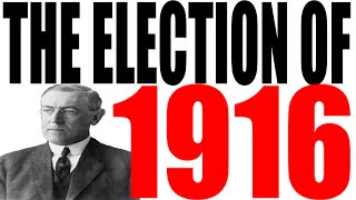 The 1916 Election Explained