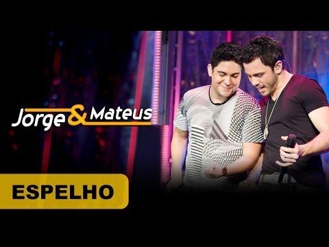 Jorge e Mateus - Espelho - DVD O Mundo é Tão Pequeno-