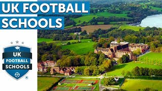 UK Football Schools   BEST UK SCHOOLS AND PROGRAMMES FOR FOOTBALL AND EDUCATION