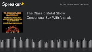 Consensual Sex With Animals