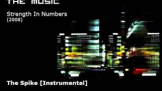 The Music - The Spike [Instrumental]