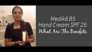 The Benefits of Medik8 B5 Hand Cream SPF 25