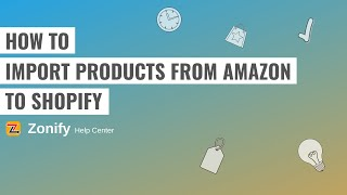 How to import products from amazon to shopify