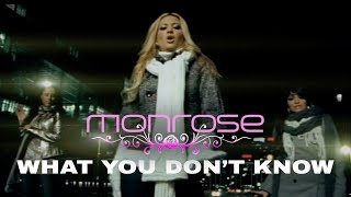 Monrose - What You Don't Know (Official Video)