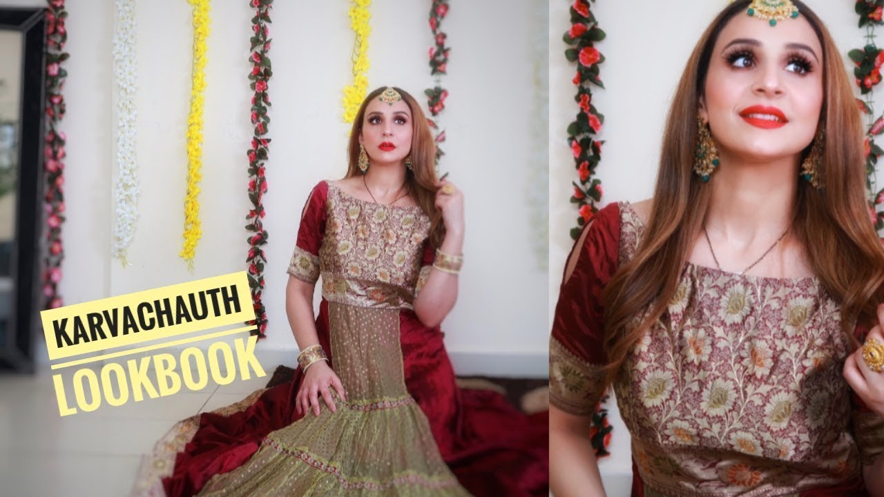 [VIDEO] - KARVA CHAUTH LOOKBOOK 2019   6 Outfit Ideas 1