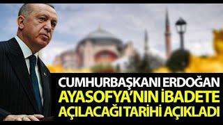 Cumhurbaşkanı Erdoğan'dan Ayasofya Camii Açıklaması; Tüm İnsanlığa Hayırlı Olsun