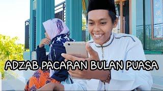 Adzab Pacaran Bulan Puasa_vlog Mallieh
