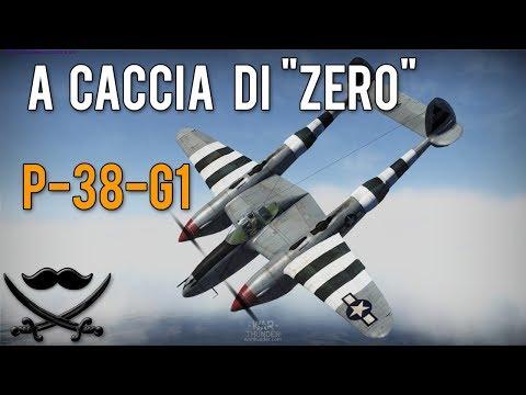 """War Thunder: P-38-G1 A Caccia di """"Zero"""""""