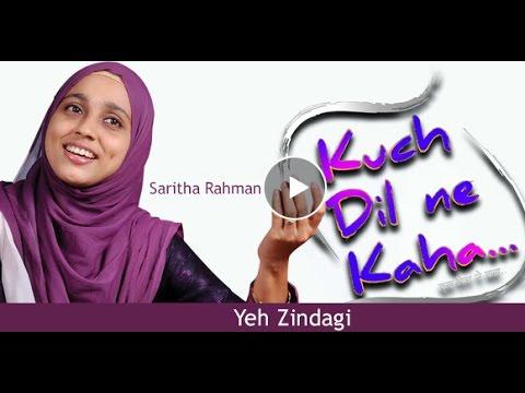 YEH ZINDAGI - Saritha Rahman Singing Lata Mangeshkar song