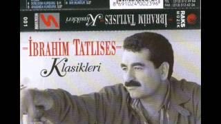 Ibrahim Tatlises - Bir Kulunu Cok Sevdim, Yikilmisim Ben, Aci Gercekler (Klasikleri Kasetinden)
