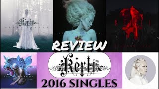 Kerli - 2016 Singles (Track Review Roundup)